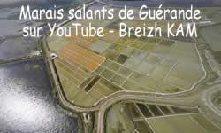 Breizh KAM dans les marais salants de Guérande sur YouTube - Le Breizh KAM